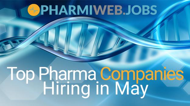 Top Pharma Companies Hiring In May 2021