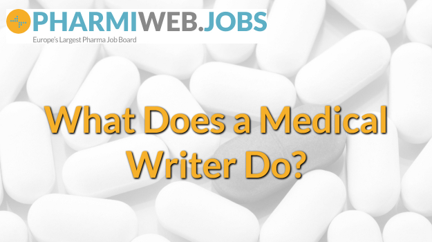 What does a Medical Writer do?